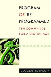 Program or be programmed