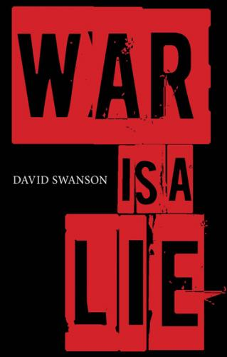 The Liefare-Warfare State: Lying Americans Into War